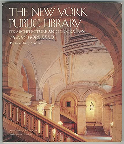 9780393303360: The New York Public Library: Its Architecture and Decoration (Classical America Series in Art and Architecture)