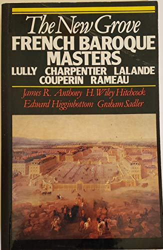 9780393303520: The New Grove French Baroque Masters: Lully, Charpentier, Lalande, Couperin