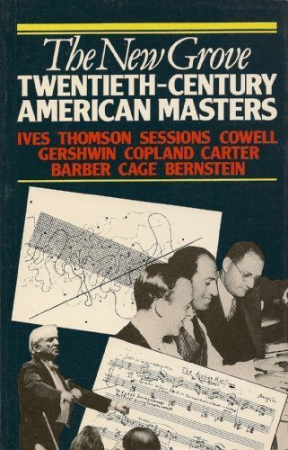 Twentieth-Century American Masters: Ives, Thomson, Sessions, Cowell,: William Austin