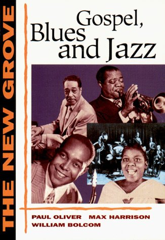 9780393303575: The New Grove Gospel, Blues and Jazz (The New Grove Series)