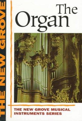 9780393303629: Organ (The New Grove Series)