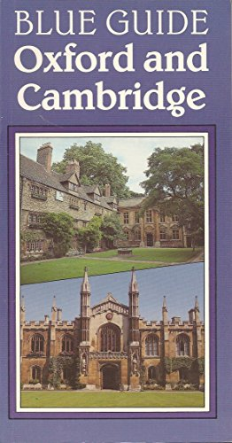 Oxford and Cambridge (Blue Guide Oxford and: Mason, Mercia