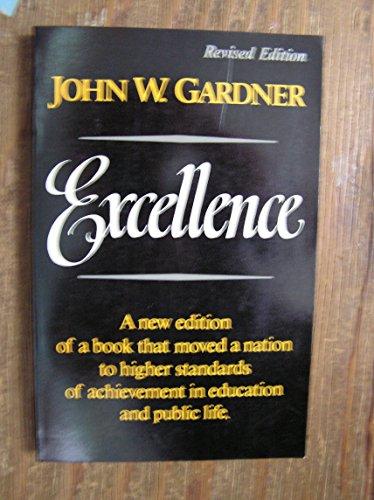 Excellence: John William Gardner