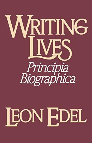 9780393303827: Writing Lives: Principia Biographica