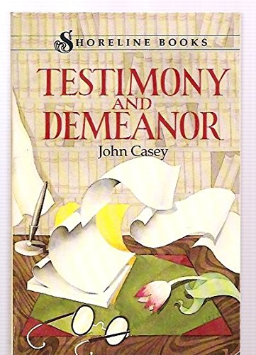 9780393303933: Casey: Testimony and Demeanor (Shoreline Books)