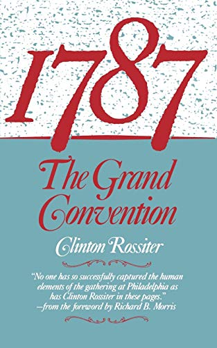 9780393304046: 1787: The Grand Convention