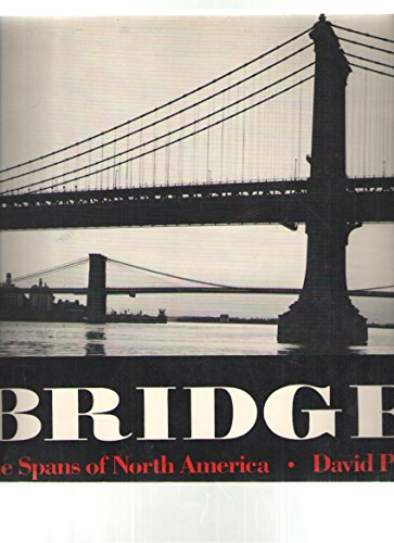9780393304138: Bridges: The Spans of North America