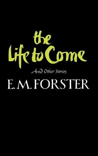 9780393304428: The Life to Come: And Other Short Stories