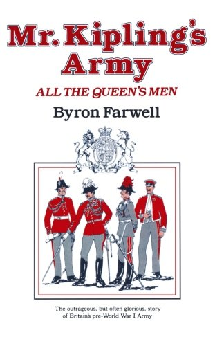 9780393304442: Mr. Kipling's Army: All the Queen's Men