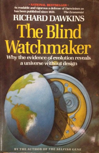 9780393304480: The Blind Watchmaker: Why the Evidence of Evolution Reveals a Universe Without Design