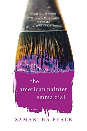 9780393304558: The American Painter Emma Dial: A Novel