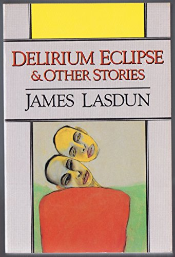 9780393305036: Delirium Eclipse and Other Stories