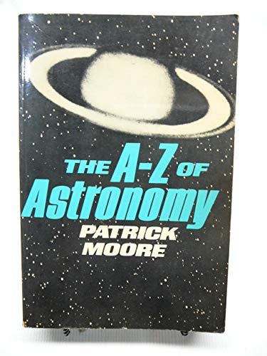 Patrick Moore's A-Z of Astronomy (0393305058) by Patrick Moore