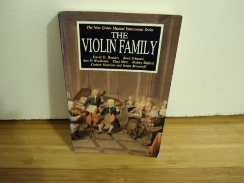 The New Grove. Violin Family: Boyden David D., & Others
