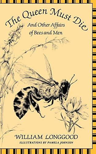 9780393305289: The Queen Must Die: And Other Affairs of Bees and Men