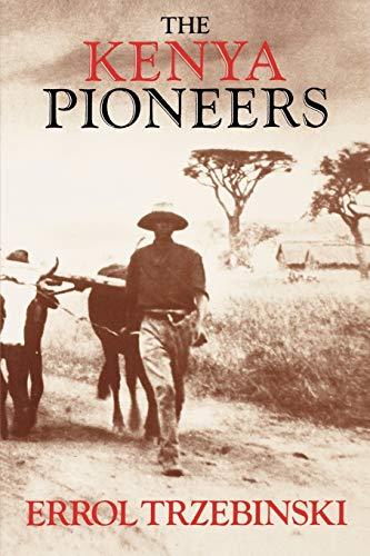 9780393305326: The Kenya Pioneers
