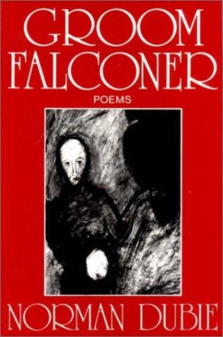 9780393305708: Groom Falconer: Poems