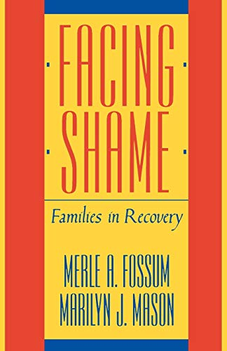 9780393305814: Facing Shame: Families in Recovery