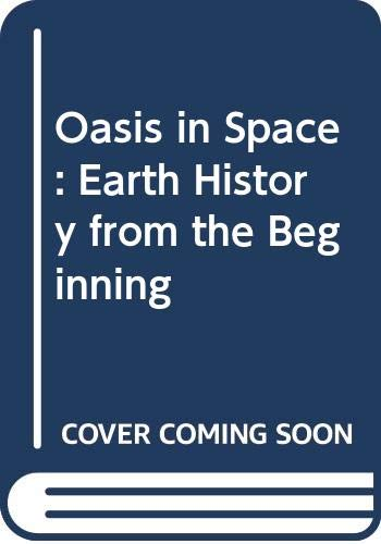 9780393305838: Oasis in Space: Earth History from the Beginning