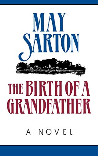 9780393305913: The Birth of a Grandfather: A Novel (Norton Paperback)