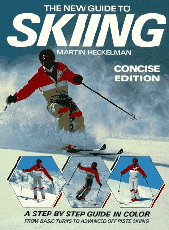 9780393306095: The New Guide to Skiing (Concise Edition)