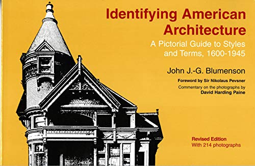 9780393306101: Identifying American Architecture: A Pictorial Guide to Styles and Terms, 1600-1945