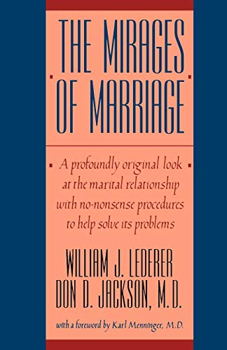 The Mirages of Marriage,: Lederer, William J.;Jackson,