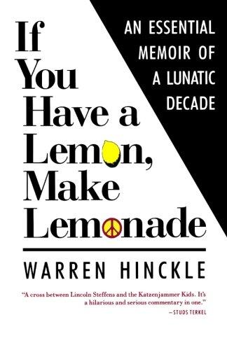 If You Have a Lemon, Make Lemonade: Hinckle, Warren