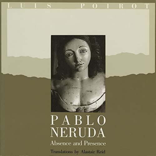 9780393306439: Pablo Neruda: Absence and Presence