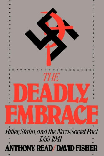 9780393306514: The Deadly Embrace: Hitler, Stalin and the Nazi-Soviet Pact, 1939-1941
