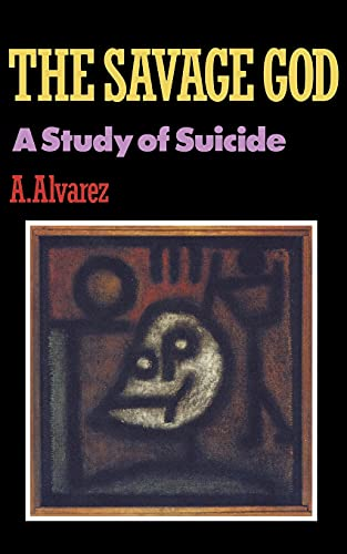 9780393306576: The Savage God: A Study of Suicide