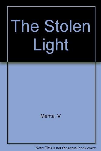 9780393306736: The Stolen Light