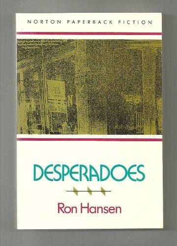 9780393306804: Desperadoes
