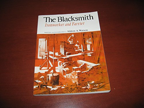 9780393306835: The Blacksmith: Ironworker and Farrier