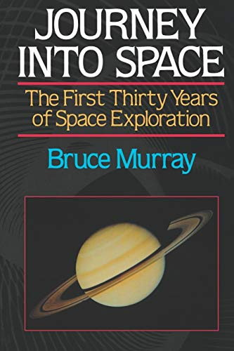 9780393307030: Journey Into Space: The First Three Decades of Space Exploration
