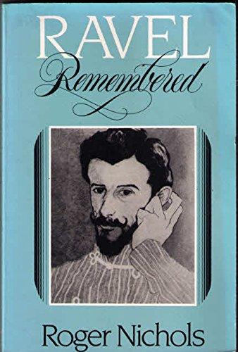 9780393307047: Ravel Remembered
