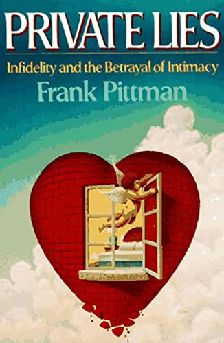 9780393307078: Private Lies: Infidelity and the Betrayal of Intimacy