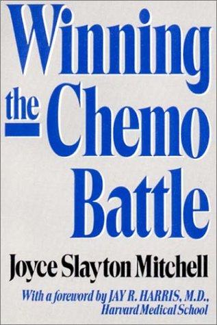 9780393307139: Winning the Chemo Battle