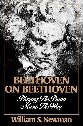 9780393307191: Beethoven on Beethoven: Playing His Piano Music His Way