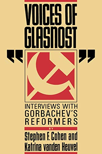 9780393307351: Voices of Glasnost: Interviews with Gorbachev's Reformers