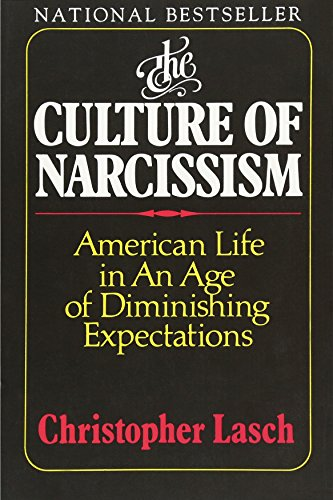9780393307382: The Culture of Narcissism: American Life in an Age of Diminishing Expectations