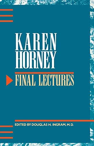 Final Lectures: Karen Horney; Editor-Douglas