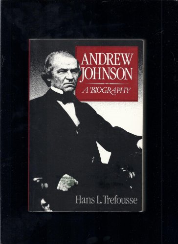 9780393307702: Andrew Johnson: A Biography