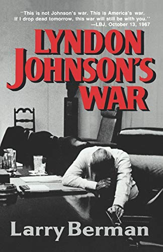 9780393307788: Lyndon Johnson's War: The Road to Stalemate in Vietnam