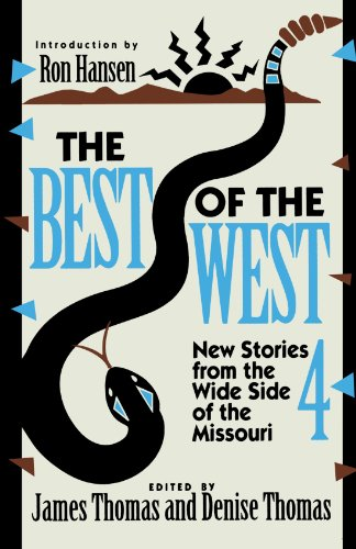 The Best of the West 4: New Stories from the West Side of the Missouri