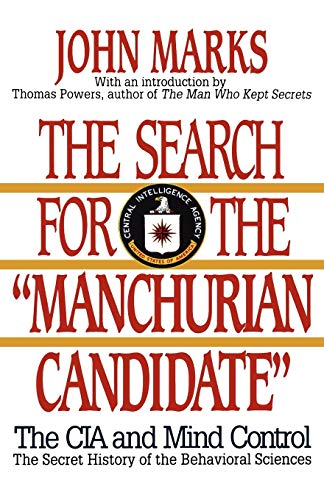 9780393307948: The Search for the Manchurian Candidate: The CIA and Mind Control: The Secret History of the Behavioral Sciences