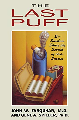 9780393308037: Last Puff: Ex-smokers Share the Secrets of Their Success