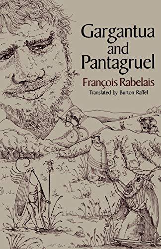 Gargantua and Pantagruel: Francois Rabelais
