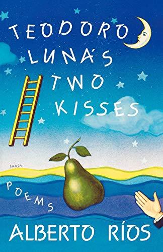 9780393308099: Teodoro Luna's Two Kisses: Poems