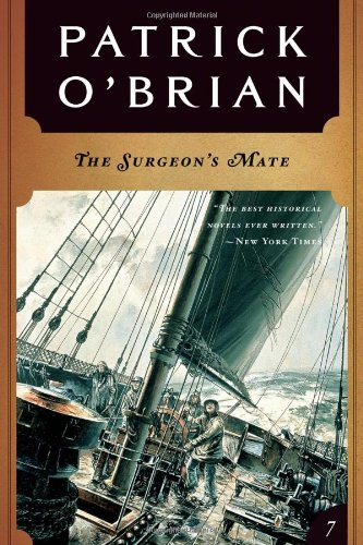 The Surgeon's Mate (A Jack Aubrey Adventure): O'Brian, Patrick
